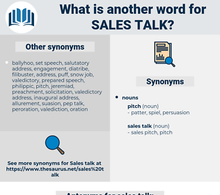 sales talk, synonym sales talk, another word for sales talk, words like sales talk, thesaurus sales talk