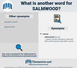 salmwood, synonym salmwood, another word for salmwood, words like salmwood, thesaurus salmwood