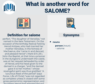 salome, synonym salome, another word for salome, words like salome, thesaurus salome