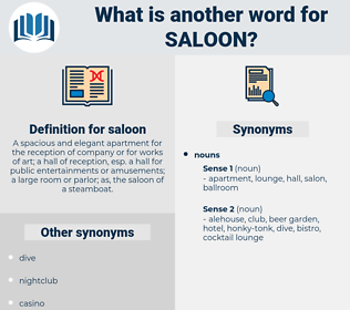 saloon, synonym saloon, another word for saloon, words like saloon, thesaurus saloon