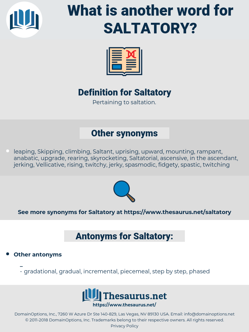 Saltatory, synonym Saltatory, another word for Saltatory, words like Saltatory, thesaurus Saltatory
