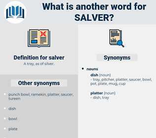 salver, synonym salver, another word for salver, words like salver, thesaurus salver