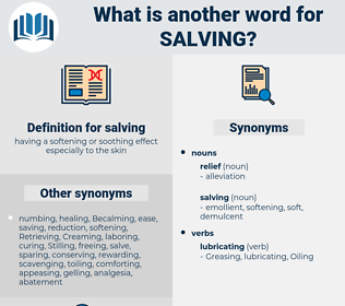 salving, synonym salving, another word for salving, words like salving, thesaurus salving