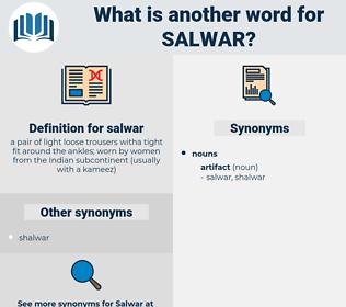 salwar, synonym salwar, another word for salwar, words like salwar, thesaurus salwar