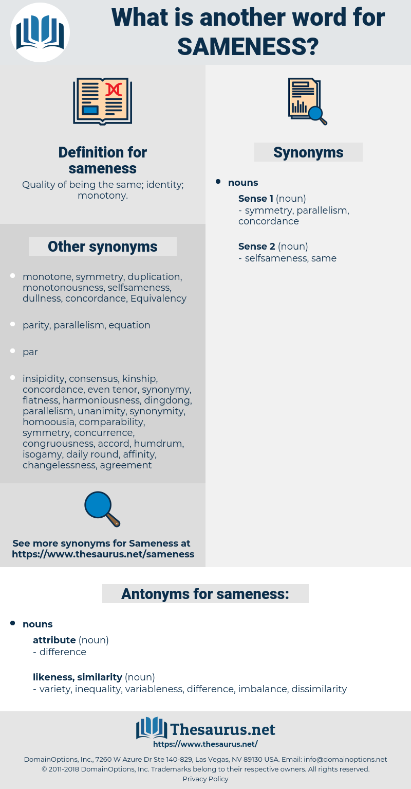 sameness, synonym sameness, another word for sameness, words like sameness, thesaurus sameness