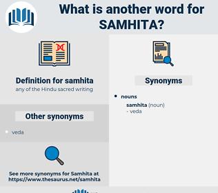 samhita, synonym samhita, another word for samhita, words like samhita, thesaurus samhita