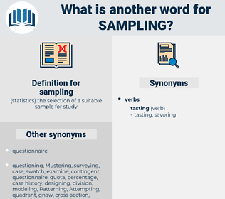 sampling, synonym sampling, another word for sampling, words like sampling, thesaurus sampling