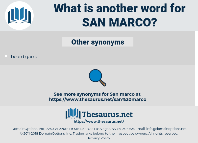 san marco, synonym san marco, another word for san marco, words like san marco, thesaurus san marco