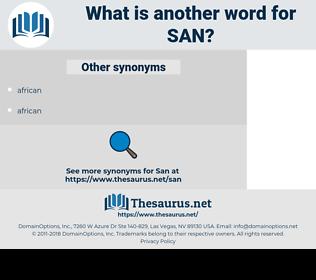 San, synonym San, another word for San, words like San, thesaurus San