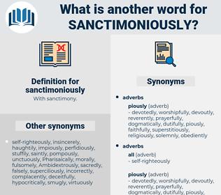 sanctimoniously, synonym sanctimoniously, another word for sanctimoniously, words like sanctimoniously, thesaurus sanctimoniously