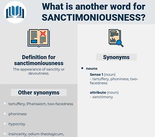 sanctimoniousness, synonym sanctimoniousness, another word for sanctimoniousness, words like sanctimoniousness, thesaurus sanctimoniousness