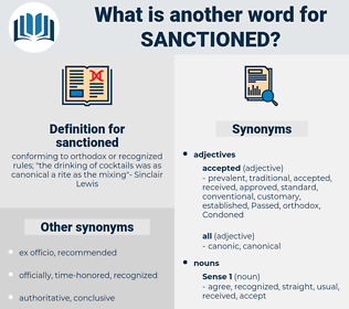 sanctioned, synonym sanctioned, another word for sanctioned, words like sanctioned, thesaurus sanctioned