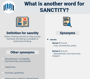sanctity, synonym sanctity, another word for sanctity, words like sanctity, thesaurus sanctity