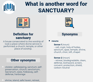 sanctuary, synonym sanctuary, another word for sanctuary, words like sanctuary, thesaurus sanctuary