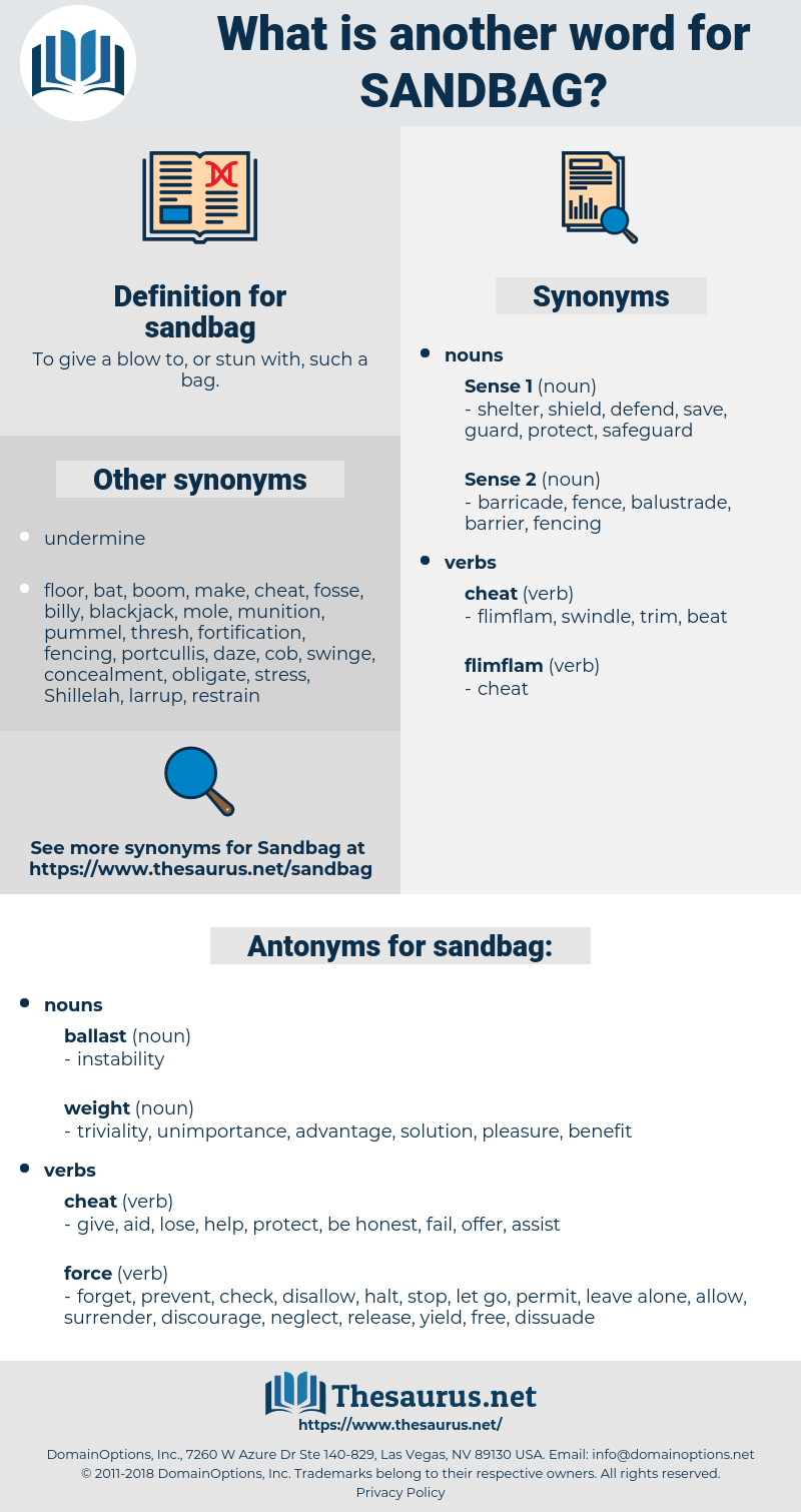 sandbag, synonym sandbag, another word for sandbag, words like sandbag, thesaurus sandbag