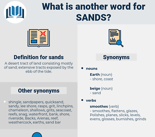 sands, synonym sands, another word for sands, words like sands, thesaurus sands