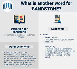 sandstone, synonym sandstone, another word for sandstone, words like sandstone, thesaurus sandstone