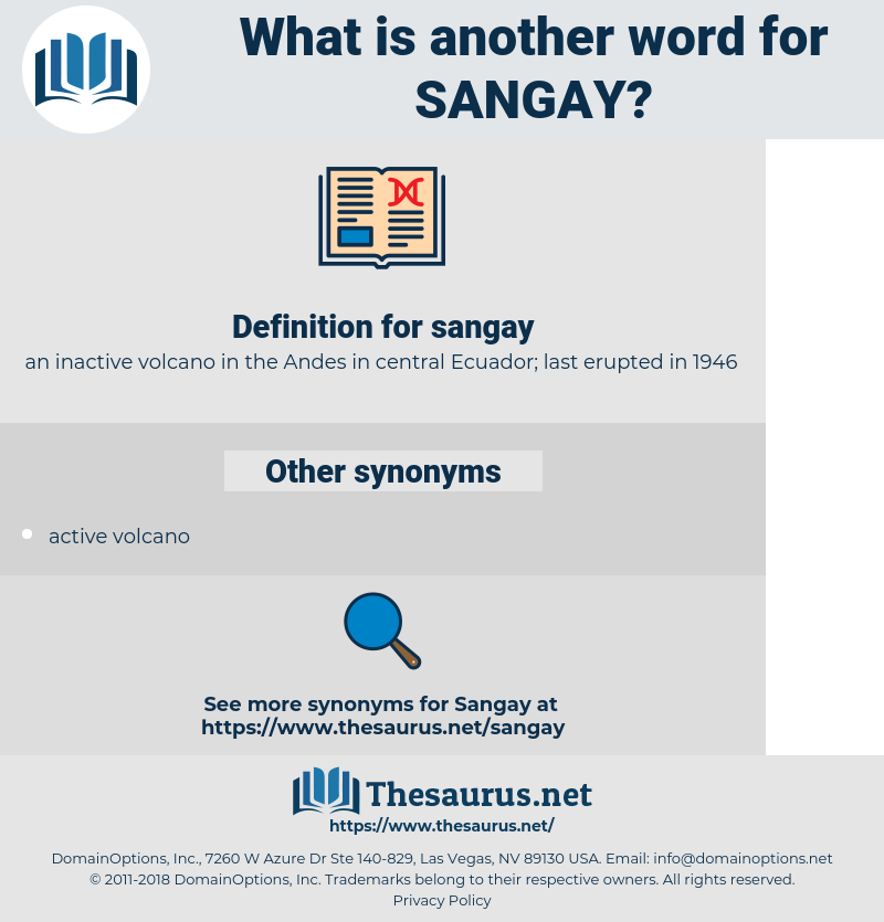 sangay, synonym sangay, another word for sangay, words like sangay, thesaurus sangay