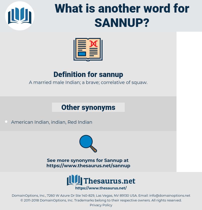 sannup, synonym sannup, another word for sannup, words like sannup, thesaurus sannup