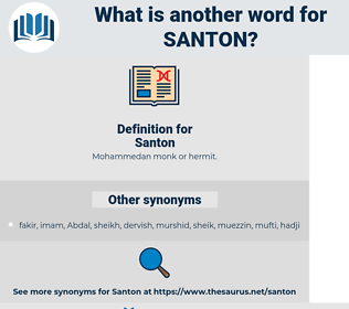 Santon, synonym Santon, another word for Santon, words like Santon, thesaurus Santon