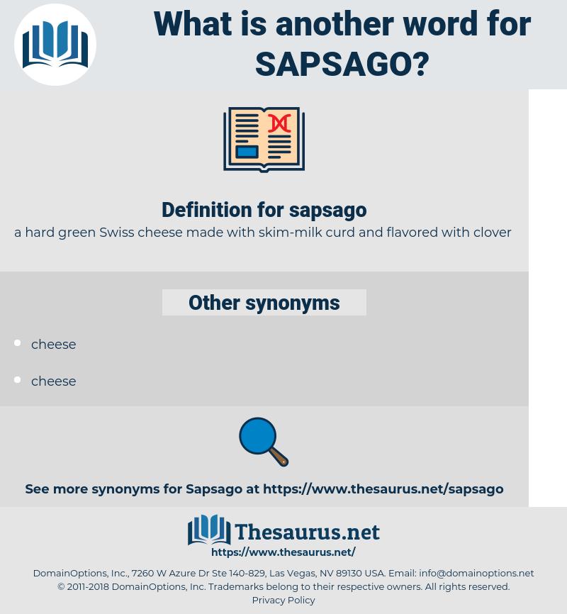 sapsago, synonym sapsago, another word for sapsago, words like sapsago, thesaurus sapsago