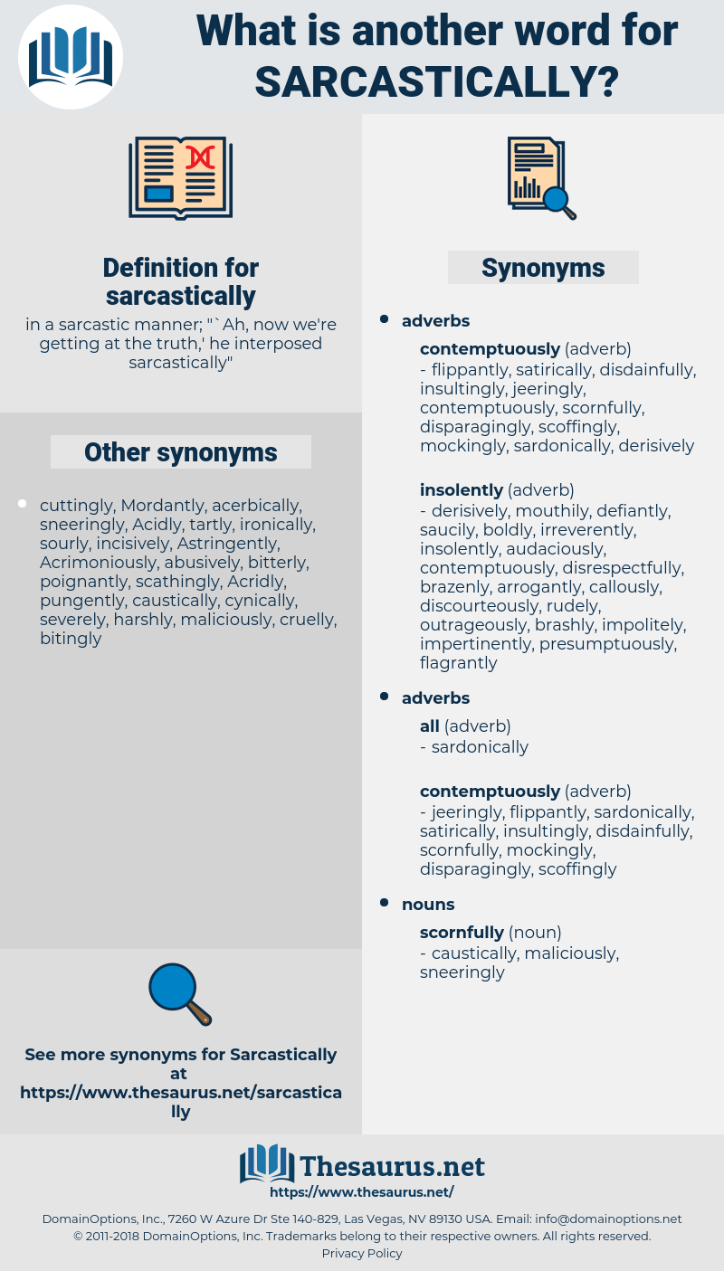 sarcastically, synonym sarcastically, another word for sarcastically, words like sarcastically, thesaurus sarcastically