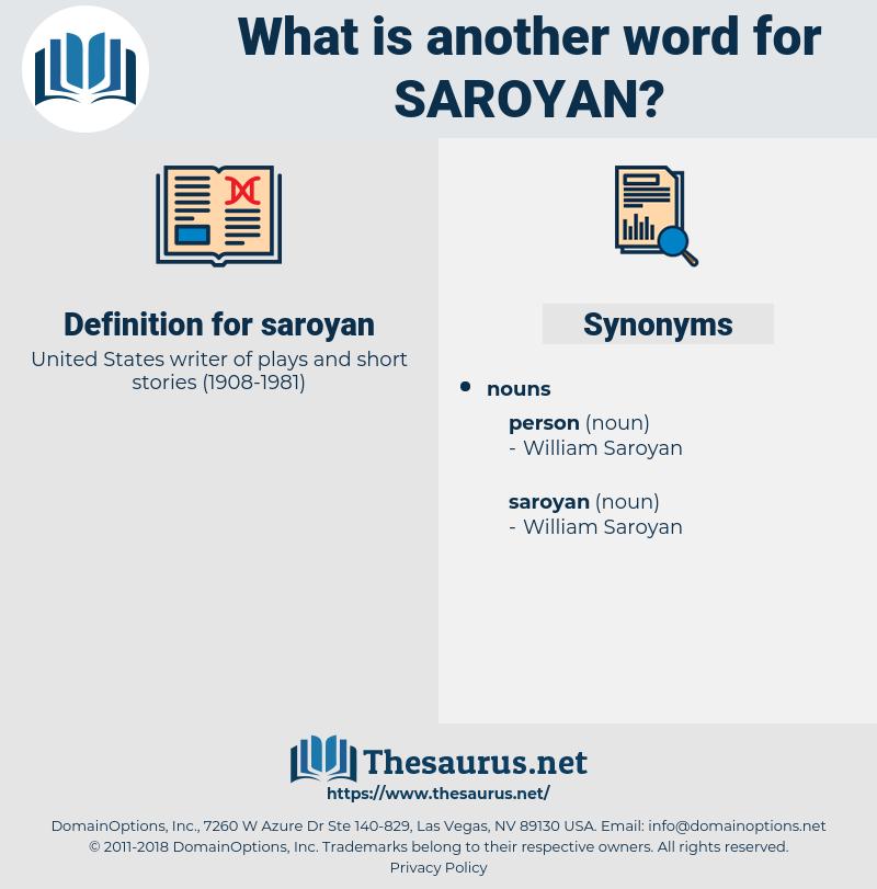 saroyan, synonym saroyan, another word for saroyan, words like saroyan, thesaurus saroyan