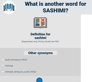 sashimi, synonym sashimi, another word for sashimi, words like sashimi, thesaurus sashimi