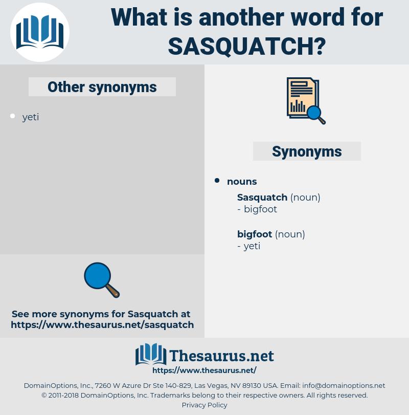 sasquatch, synonym sasquatch, another word for sasquatch, words like sasquatch, thesaurus sasquatch