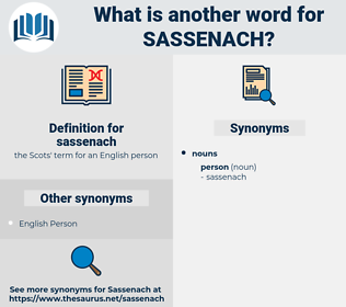 sassenach, synonym sassenach, another word for sassenach, words like sassenach, thesaurus sassenach