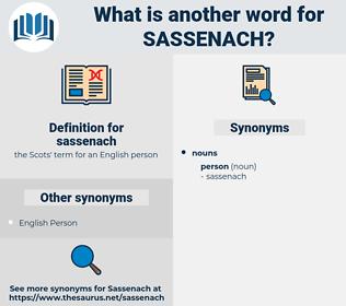 sassenach, synonym sassenach, another word for sassenach, words like sassenach, thesaurus sassenach
