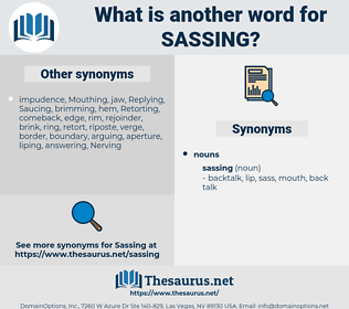 sassing, synonym sassing, another word for sassing, words like sassing, thesaurus sassing