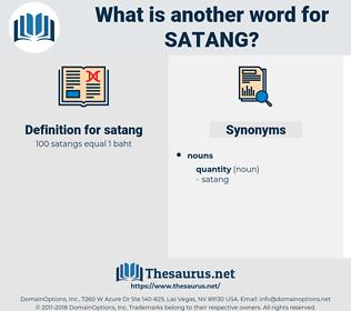 satang, synonym satang, another word for satang, words like satang, thesaurus satang
