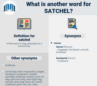 satchel, synonym satchel, another word for satchel, words like satchel, thesaurus satchel