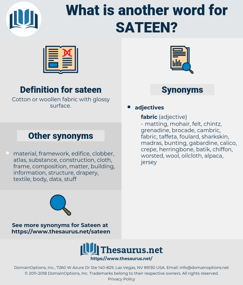 sateen, synonym sateen, another word for sateen, words like sateen, thesaurus sateen