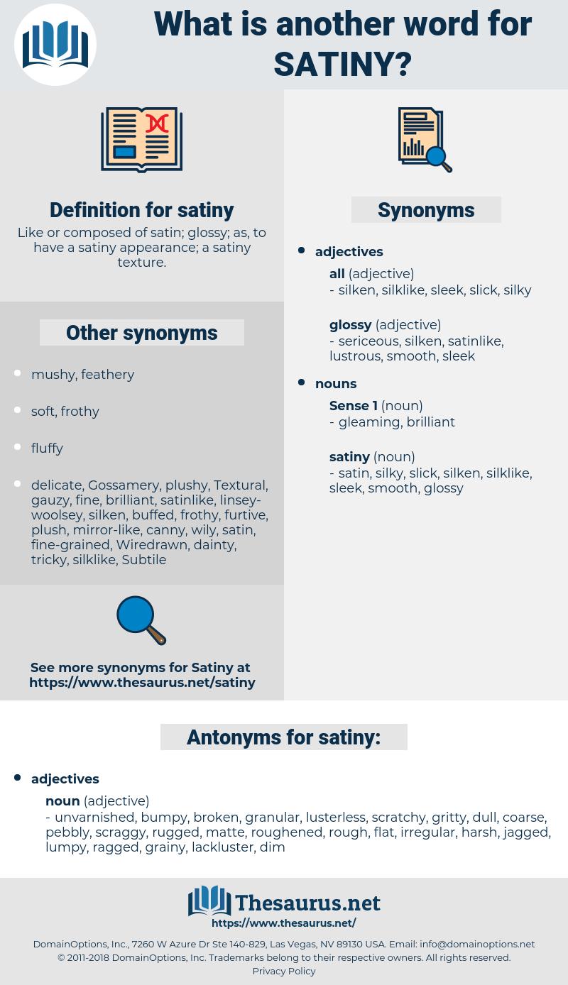 satiny, synonym satiny, another word for satiny, words like satiny, thesaurus satiny