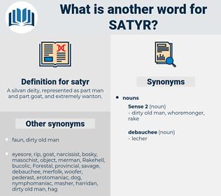 satyr, synonym satyr, another word for satyr, words like satyr, thesaurus satyr