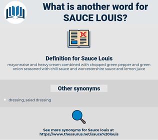 Sauce Louis, synonym Sauce Louis, another word for Sauce Louis, words like Sauce Louis, thesaurus Sauce Louis