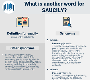saucily, synonym saucily, another word for saucily, words like saucily, thesaurus saucily