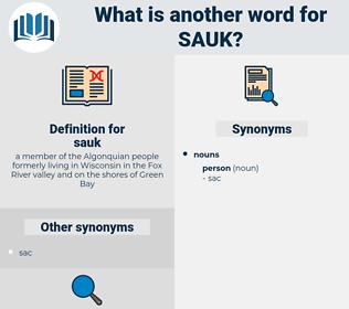 sauk, synonym sauk, another word for sauk, words like sauk, thesaurus sauk