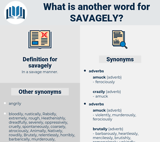 savagely, synonym savagely, another word for savagely, words like savagely, thesaurus savagely