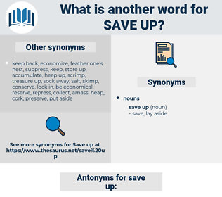 save up, synonym save up, another word for save up, words like save up, thesaurus save up