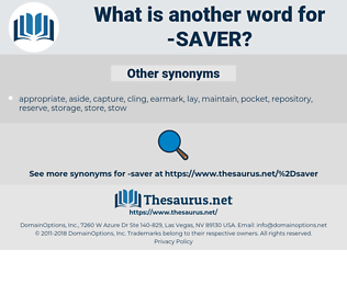 saver, synonym saver, another word for saver, words like saver, thesaurus saver