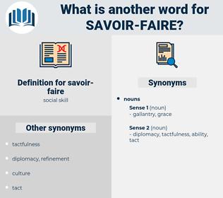 savoir faire, synonym savoir faire, another word for savoir faire, words like savoir faire, thesaurus savoir faire