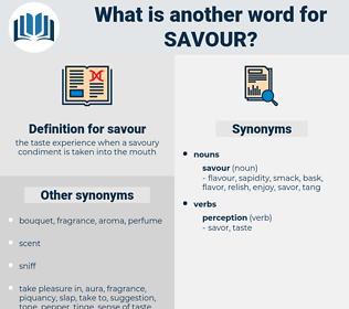 savour, synonym savour, another word for savour, words like savour, thesaurus savour