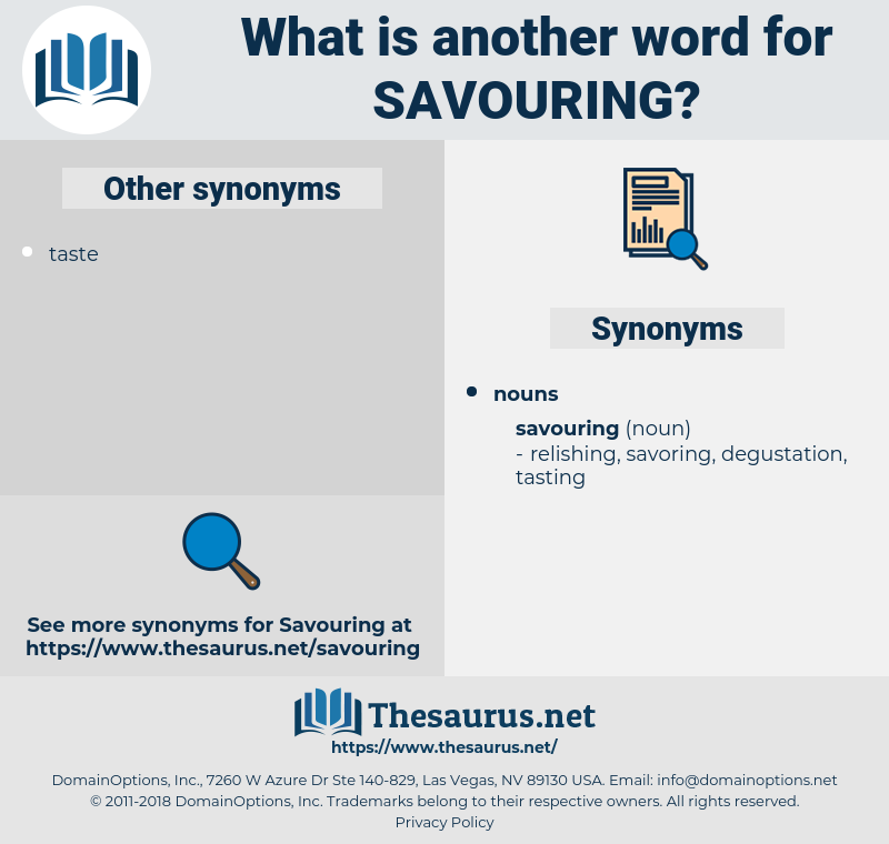 savouring, synonym savouring, another word for savouring, words like savouring, thesaurus savouring