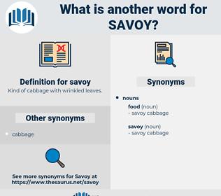 savoy, synonym savoy, another word for savoy, words like savoy, thesaurus savoy