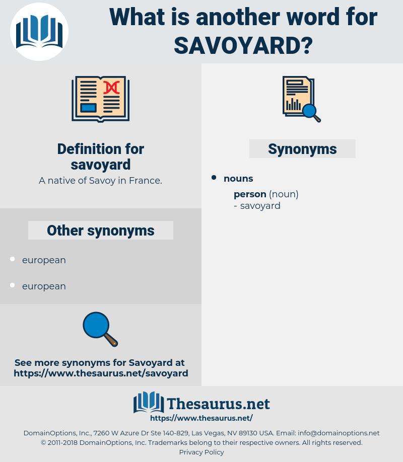 savoyard, synonym savoyard, another word for savoyard, words like savoyard, thesaurus savoyard