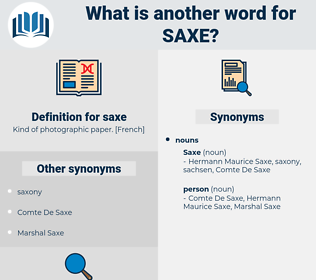 saxe, synonym saxe, another word for saxe, words like saxe, thesaurus saxe