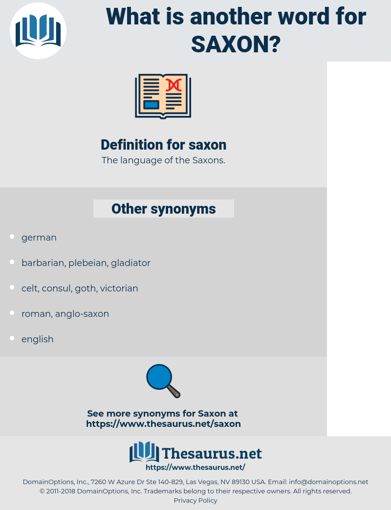 saxon, synonym saxon, another word for saxon, words like saxon, thesaurus saxon